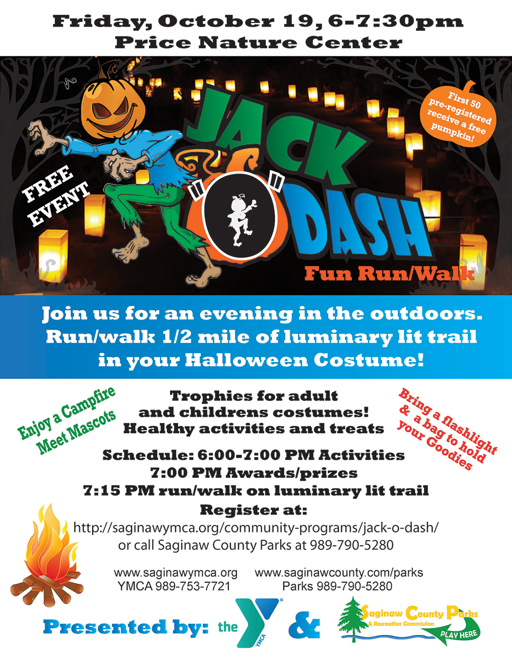 Jack O Dash - Family Fun followed by 1/2 Mile Luminary Walk @ Price Nature Center | Saginaw | Michigan | United States
