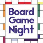 Family Board Game Night - Friday @ Y Lobby